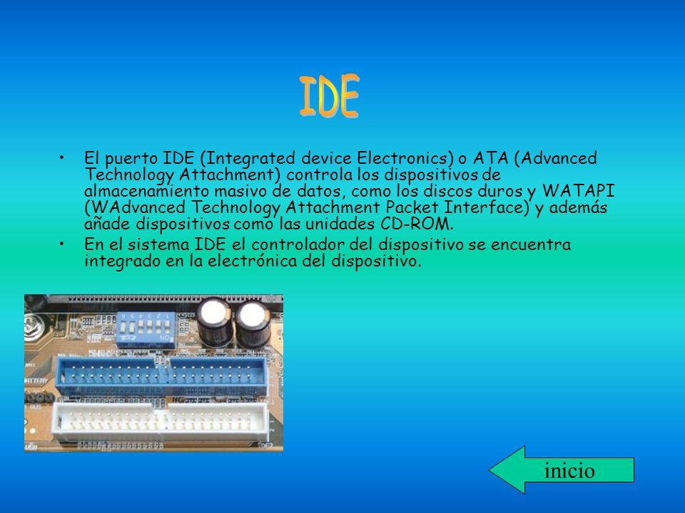 El puerto IDE (Integrated device Electronics) o ATA (Advanced Technology Attachment) controla los dispositivos de almacenamiento masivo de datos, como