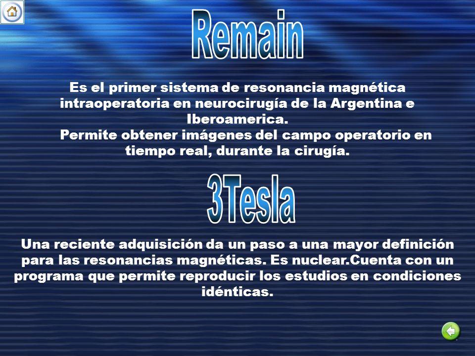 Es el primer sistema de resonancia magnética intraoperatoria en neurocirugía de la Argentina e Iberoamerica. Permite obtener imágenes del campo operat