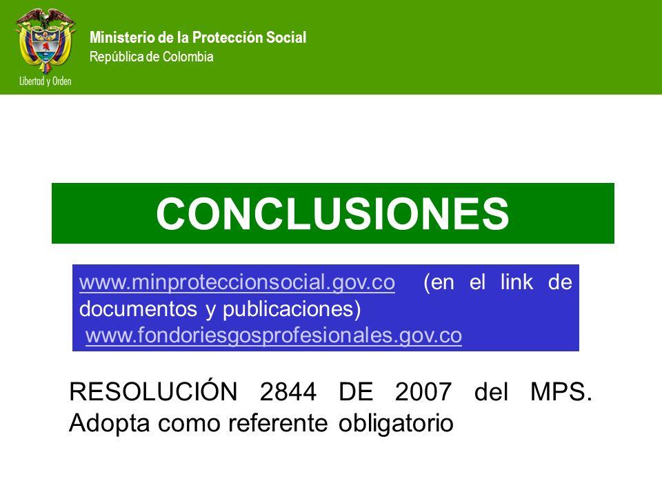 Ministerio de la Protección Social República de Colombia CONCLUSIONES RESOLUCIÓN 2844 DE 2007 del MPS. Adopta como referente obligatorio www.minprotec