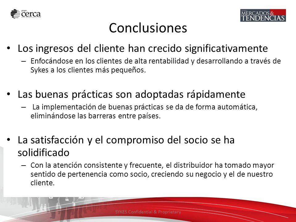 SYKES Confidential & Proprietary Conclusiones Los ingresos del cliente han crecido significativamente – Enfocándose en los clientes de alta rentabilid