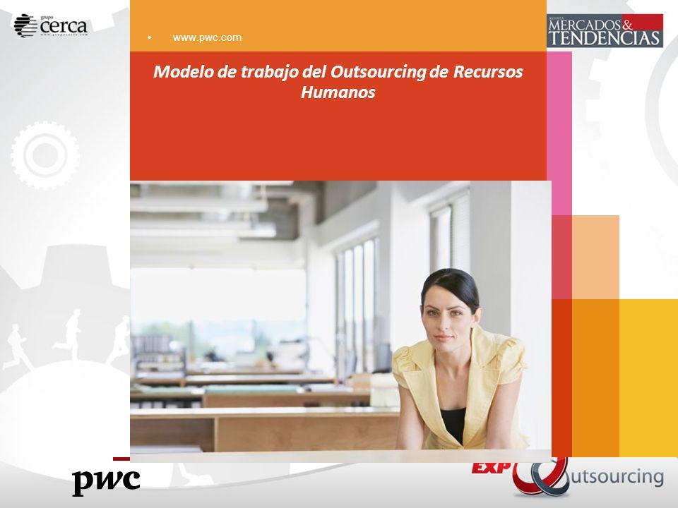 www.pwc.com Modelo de trabajo del Outsourcing de Recursos Humanos