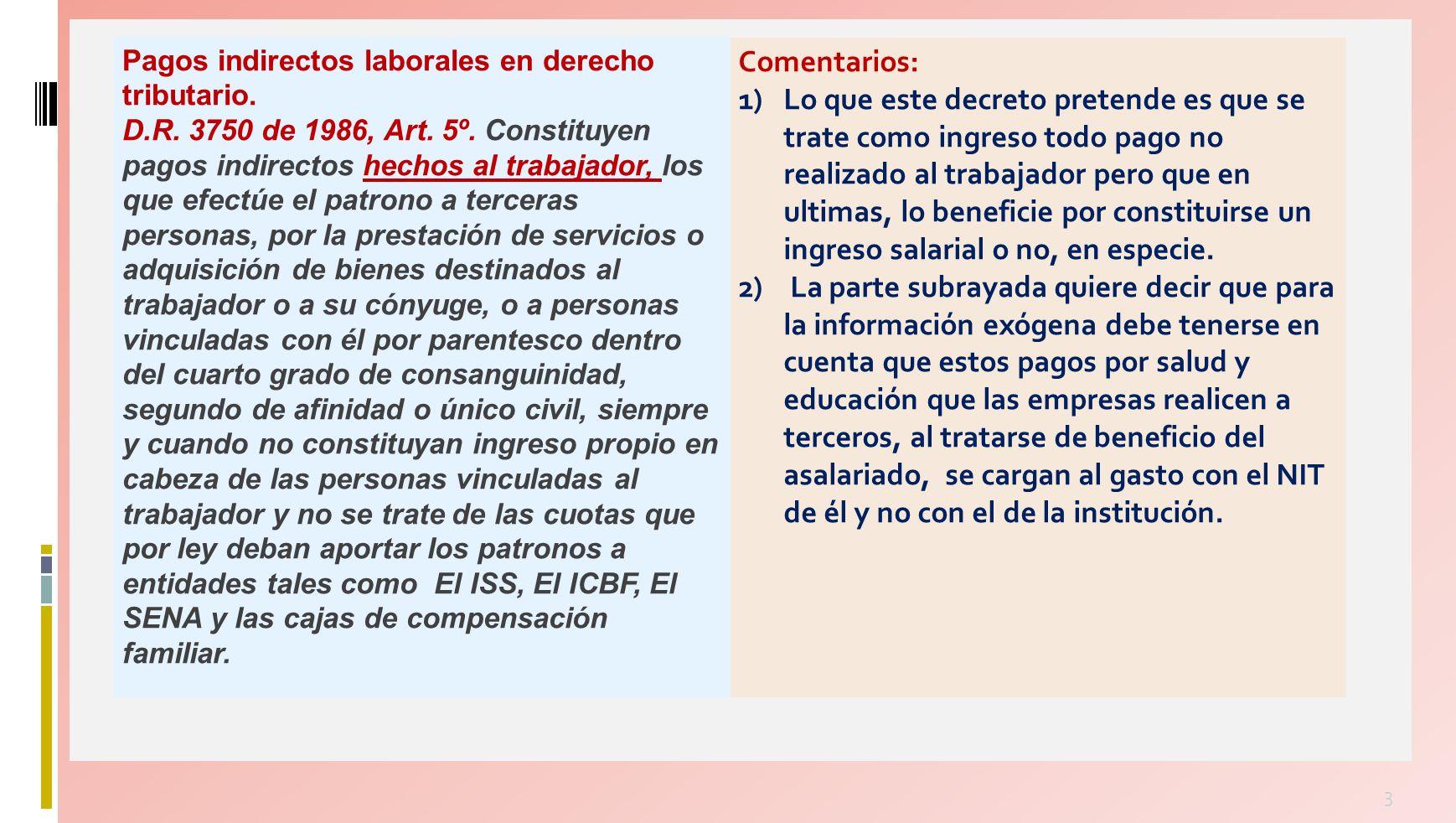 3 Pagos indirectos laborales en derecho tributario.