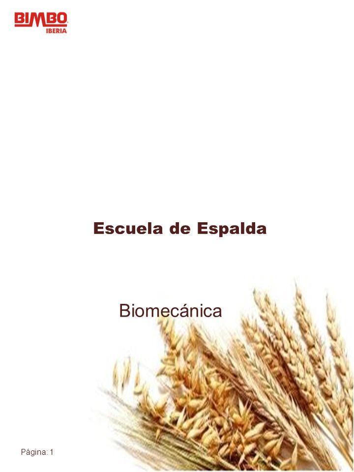 Página: 1 Escuela de Espalda Biomecánica