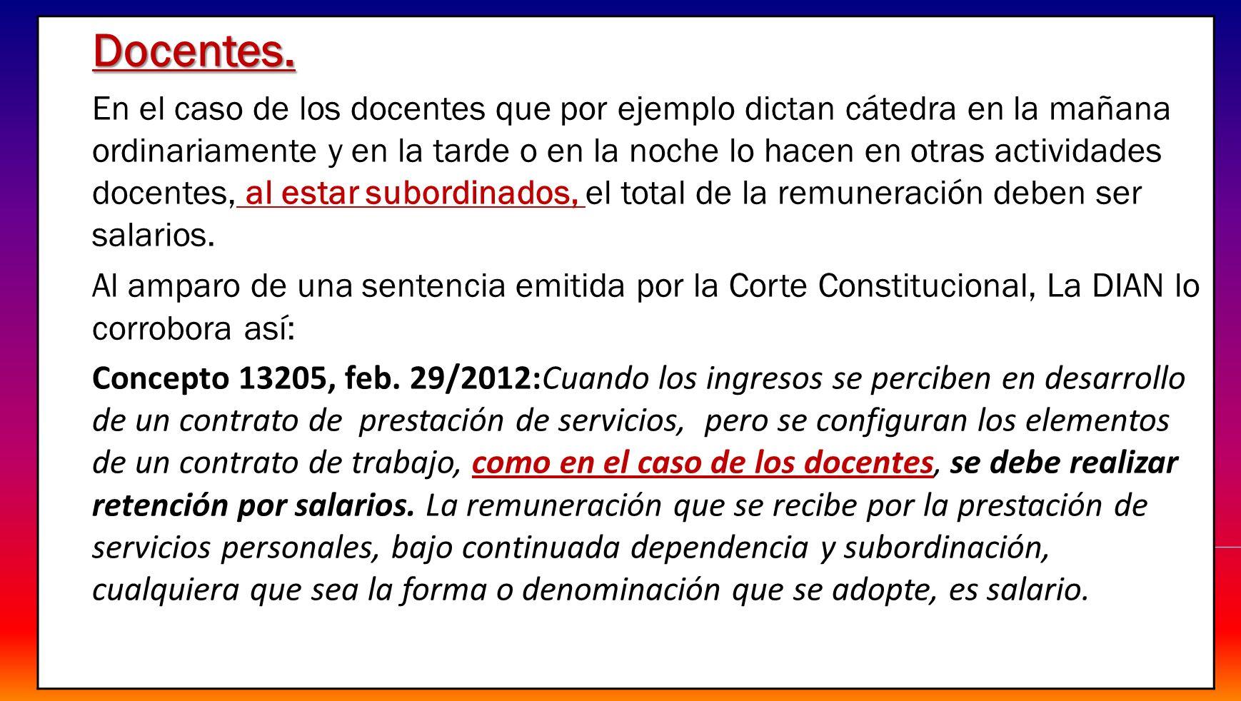 Remuneración según el Ministerio de la Protección Social.