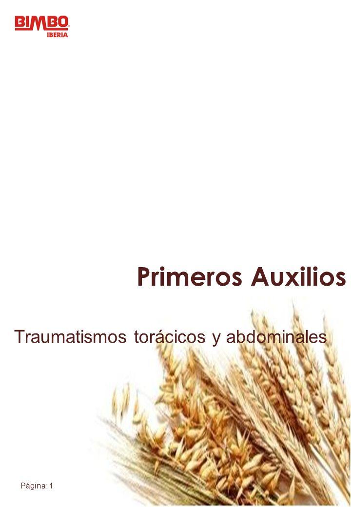 Página: 1 Primeros Auxilios Traumatismos torácicos y abdominales Primeros Auxilios