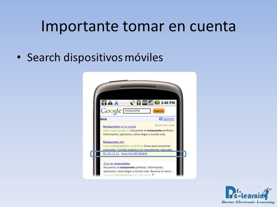 Importante tomar en cuenta Search dispositivos móviles