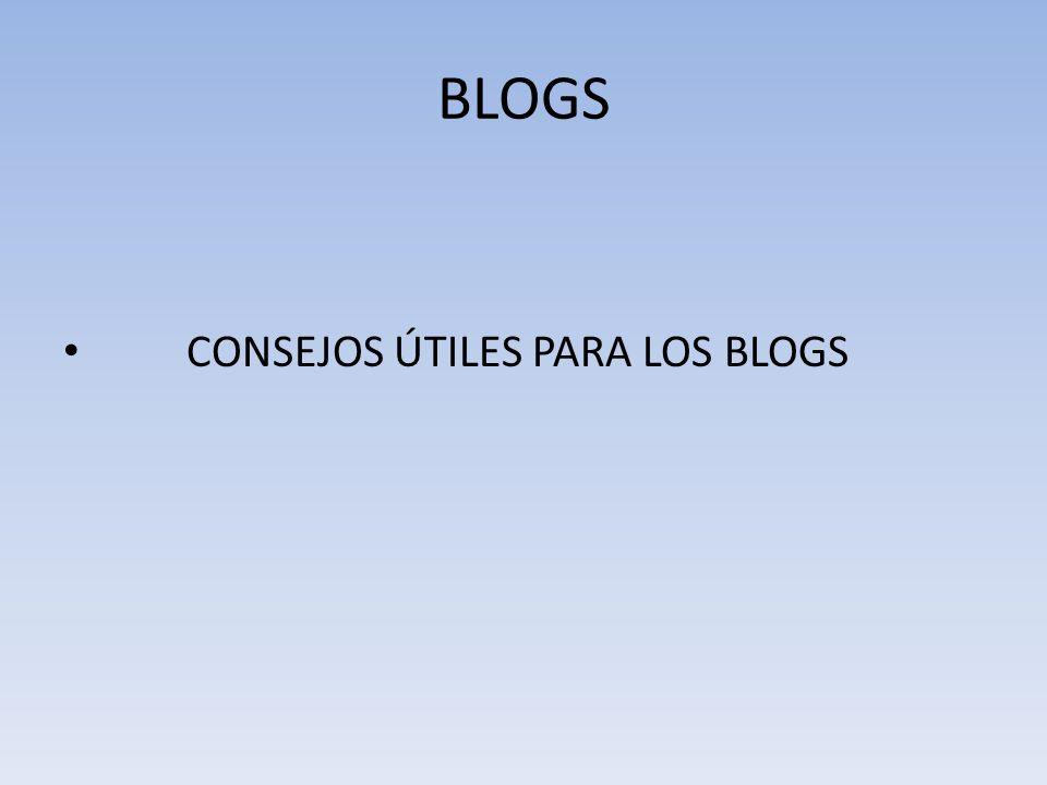 BLOGS CONSEJOS ÚTILES PARA LOS BLOGS