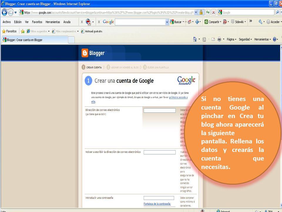 Si no tienes una cuenta Google al pinchar en Crea tu blog ahora aparecerá la siguiente pantalla. Rellena los datos y crearás la cuenta que necesitas.