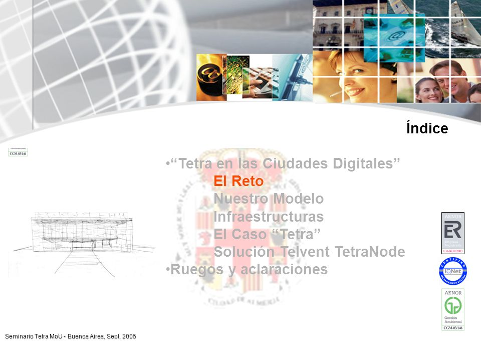 www.telvent.com Seminario Tetra MoU - Buenos Aires, Sept. 2005 Arquitectura del Sistema: