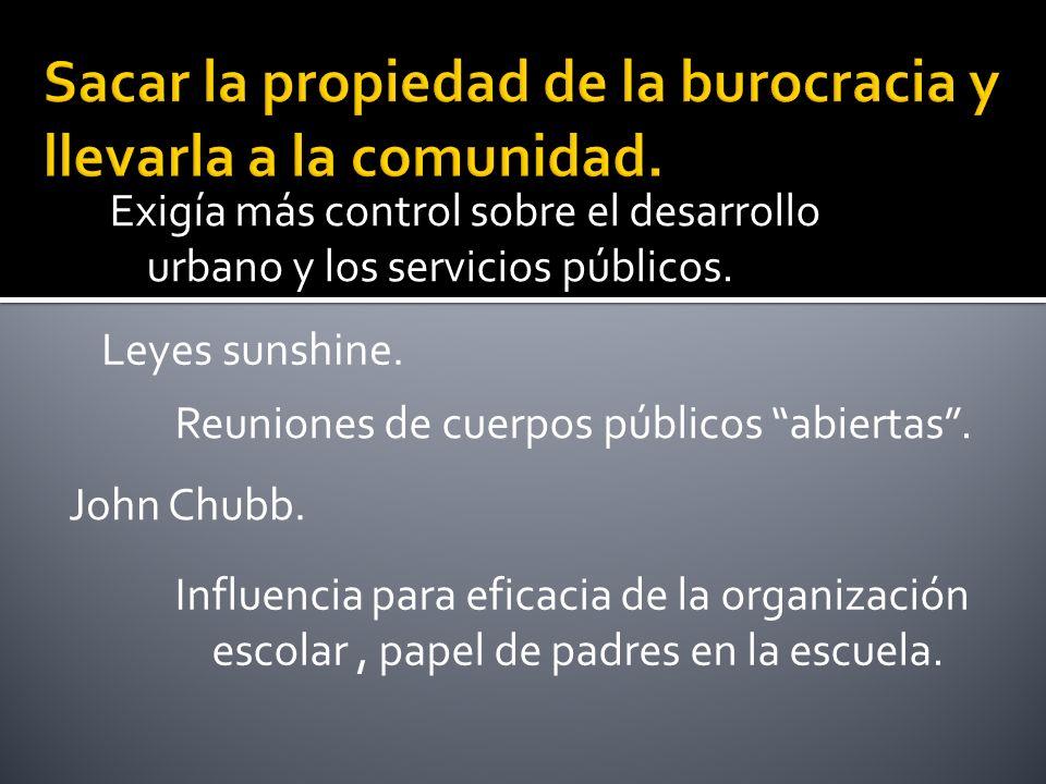 Exigía más control sobre el desarrollo urbano y los servicios públicos.