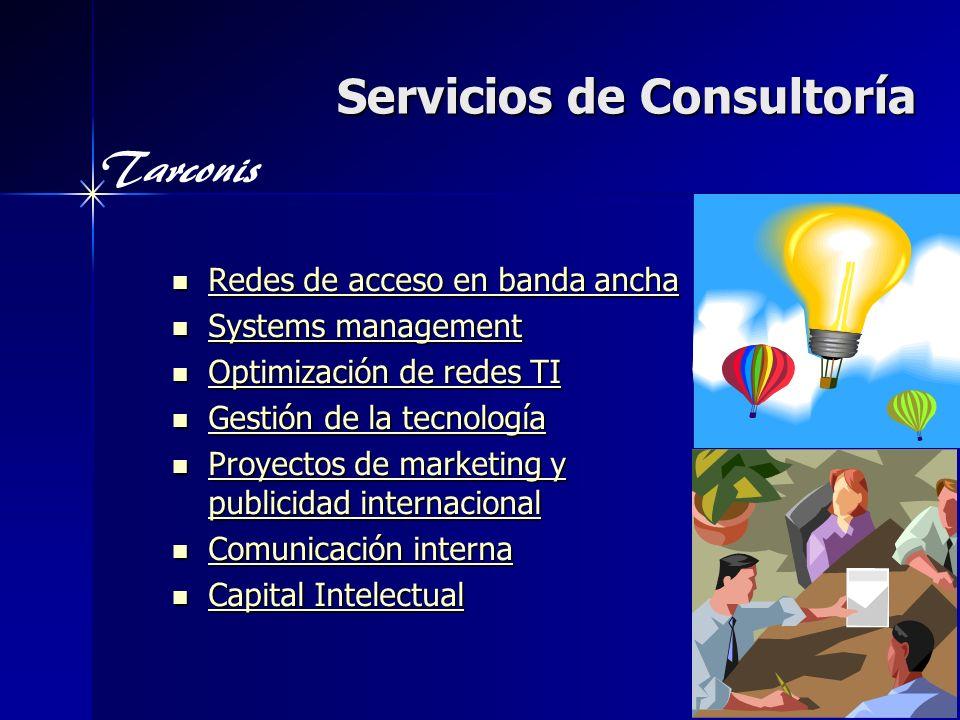 Tarconis Acceso en Banda Ancha Compartimos nuestra experiencia de clase mundial en tecnologías y mercados sobre los más recientes temas de acceso en telecom.