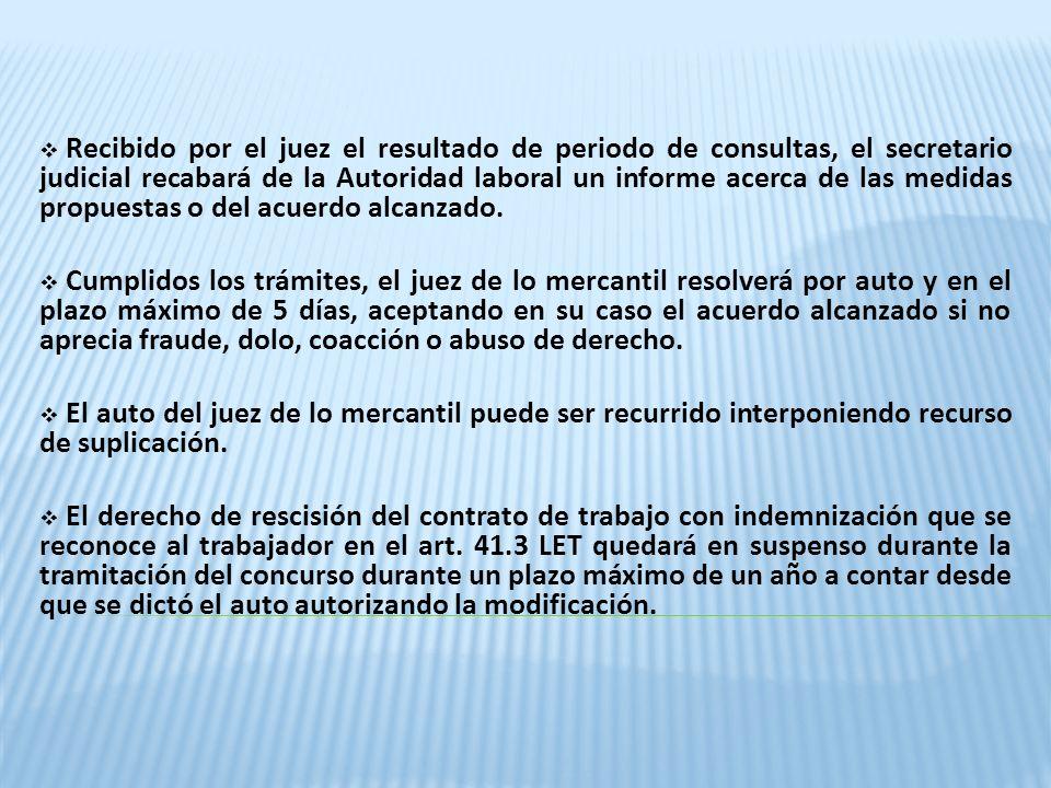 Recibido por el juez el resultado de periodo de consultas, el secretario judicial recabará de la Autoridad laboral un informe acerca de las medidas pr