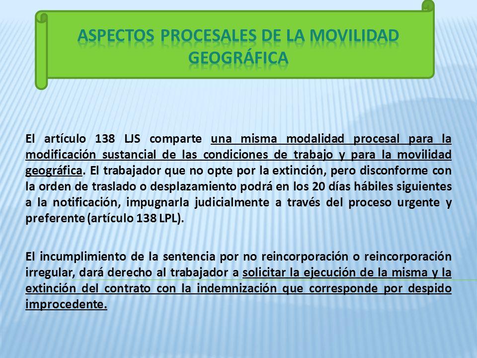 El artículo 138 LJS comparte una misma modalidad procesal para la modificación sustancial de las condiciones de trabajo y para la movilidad geográfica