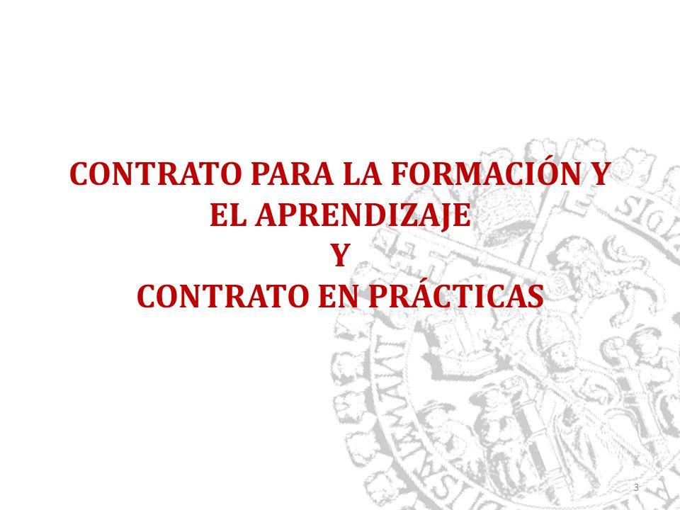 CONTRATO PARA LA FORMACIÓN Y EL APRENDIZAJE Y CONTRATO EN PRÁCTICAS 3