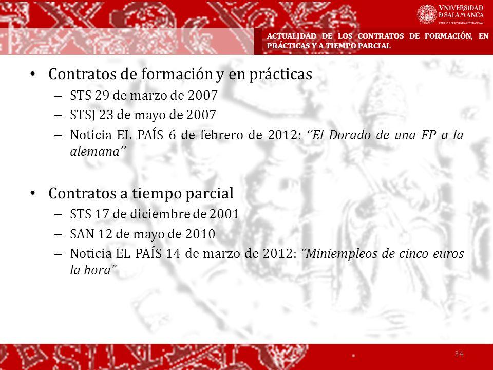 Contratos de formación y en prácticas – STS 29 de marzo de 2007 – STSJ 23 de mayo de 2007 – Noticia EL PAÍS 6 de febrero de 2012: El Dorado de una FP