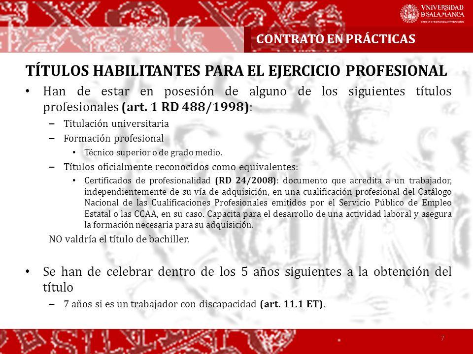 TÍTULOS HABILITANTES PARA EL EJERCICIO PROFESIONAL Han de estar en posesión de alguno de los siguientes títulos profesionales (art. 1 RD 488/1998): –