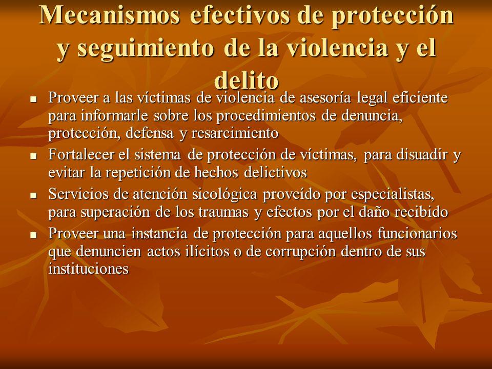 Mecanismos efectivos de protección y seguimiento de la violencia y el delito Proveer a las víctimas de violencia de asesoría legal eficiente para info