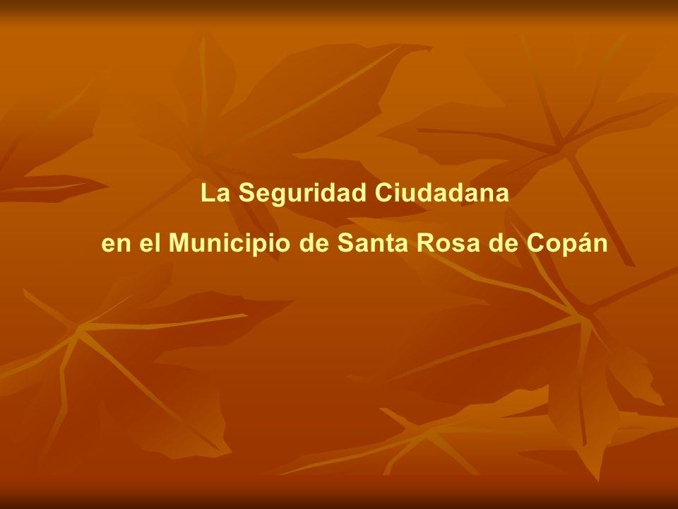 La Seguridad Ciudadana en el Municipio de Santa Rosa de Copán
