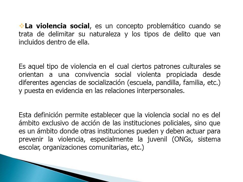 La clasificación de la violencia según tipos (problemas metodológicos y de políticas) La violencia delincuencial o criminal. Esta definida por la rela