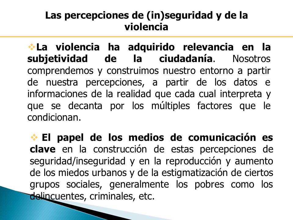 Tendencias de la violencia urbana 1- El crecimiento de la delincuencia, en especial de los crímenes en contra de la propiedad (robo, extorsión mediante secuestro) y los homicidios.