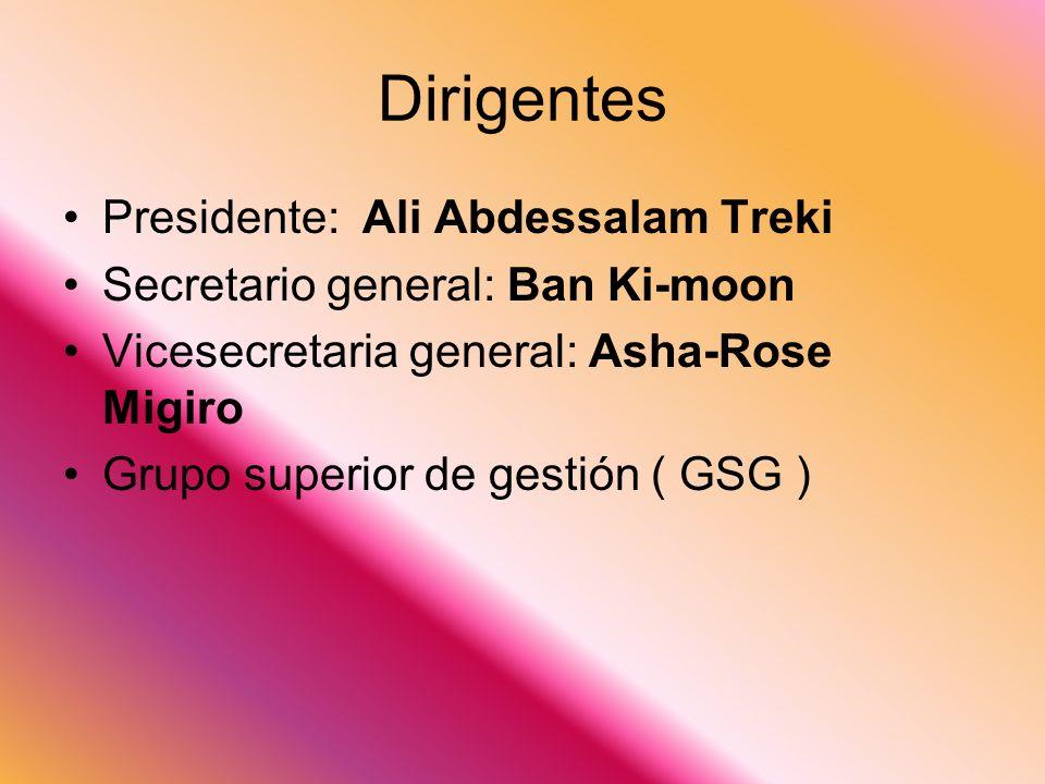 Dirigentes Presidente: Ali Abdessalam Treki Secretario general: Ban Ki-moon Vicesecretaria general: Asha-Rose Migiro Grupo superior de gestión ( GSG )