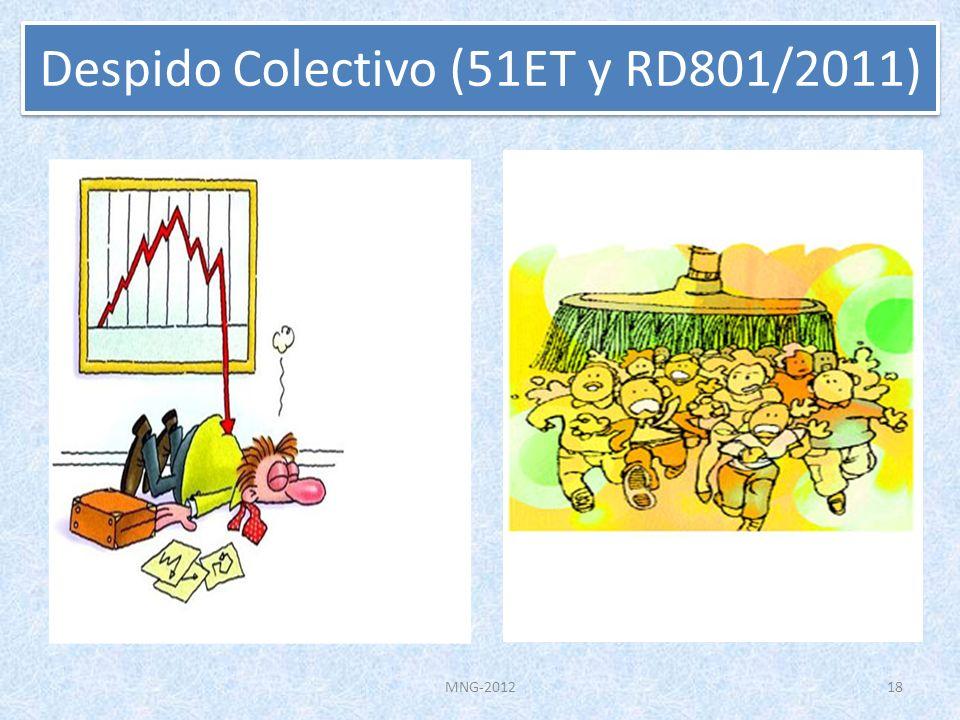 MNG-2012 Despido Colectivo (51ET y RD801/2011) 18