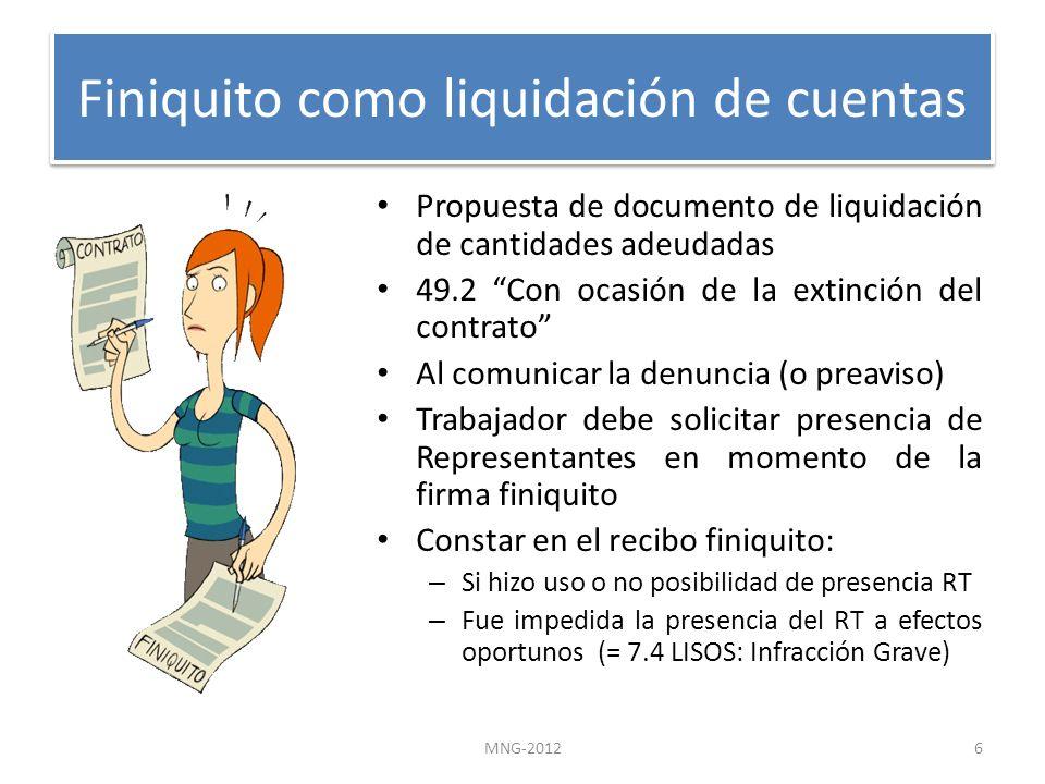 Finiquito como liquidación de cuentas Propuesta de documento de liquidación de cantidades adeudadas 49.2 Con ocasión de la extinción del contrato Al c