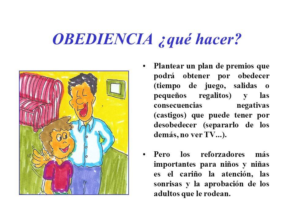 OBEDIENCIA ¿qué hacer.La exigencia a obedecer debe ser gradual.