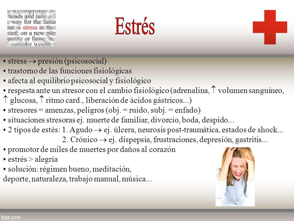stress presión (psicosocial) trastorno de las funciones fisiológicas afecta al equilibrio psicosocial y físiológico respesta ante un stresor con el ca