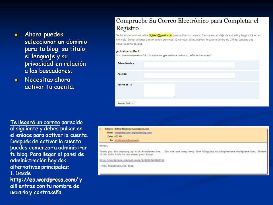Ahora puedes seleccionar un dominio para tu blog, su título, el lenguaje y su privacidad en relación a los buscadores. Ahora puedes seleccionar un dom