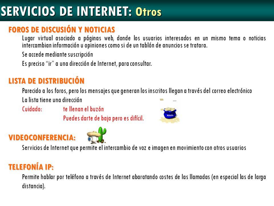 FOROS DE DISCUSIÓN Y NOTICIAS Lugar virtual asociado a páginas web, donde los usuarios interesados en un mismo tema o noticias intercambian informació