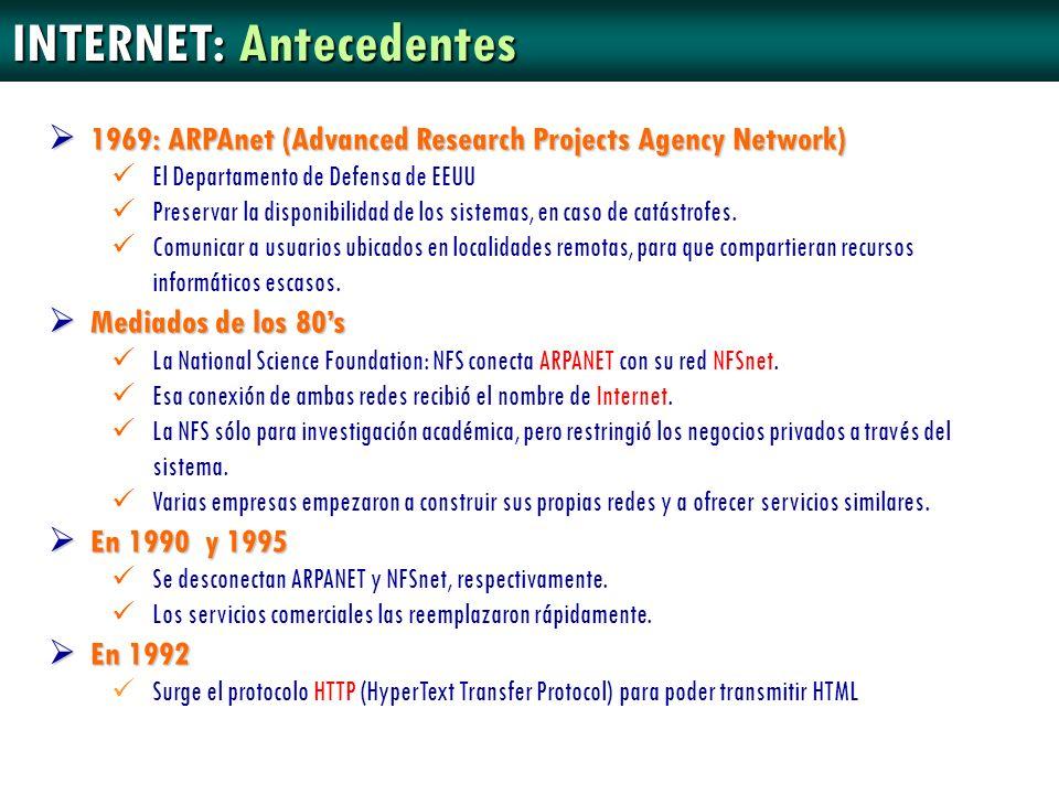 1969: 1969: ARPAnet (Advanced Research Projects Agency Network) El Departamento de Defensa de EEUU Preservar la disponibilidad de los sistemas, en cas