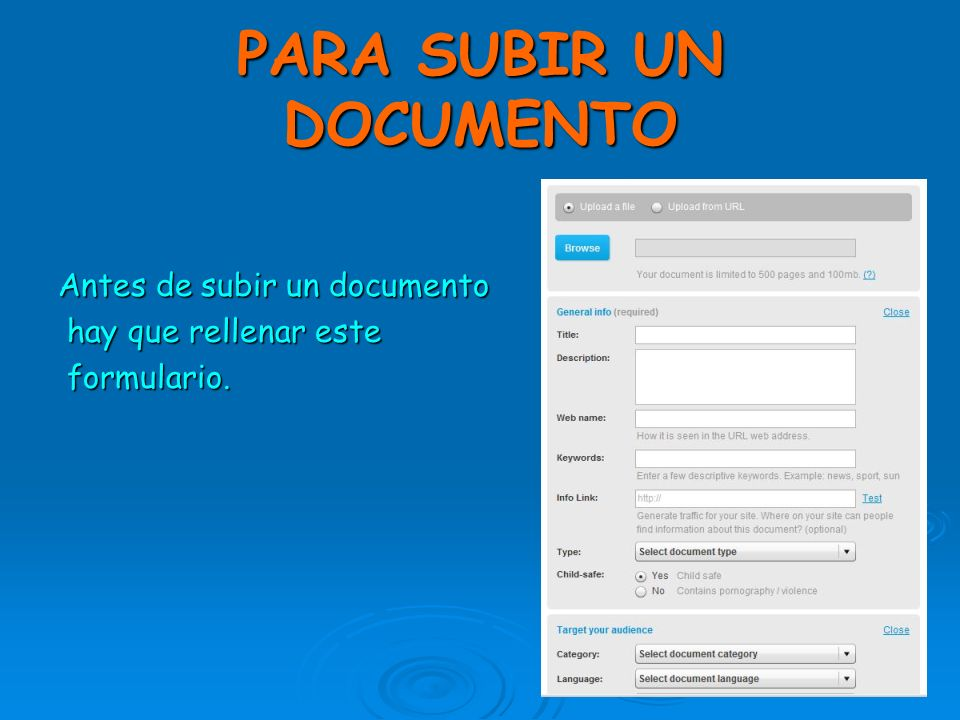 PARA SUBIR UN DOCUMENTO Antes de subir un documento hay que rellenar este hay que rellenar este formulario.
