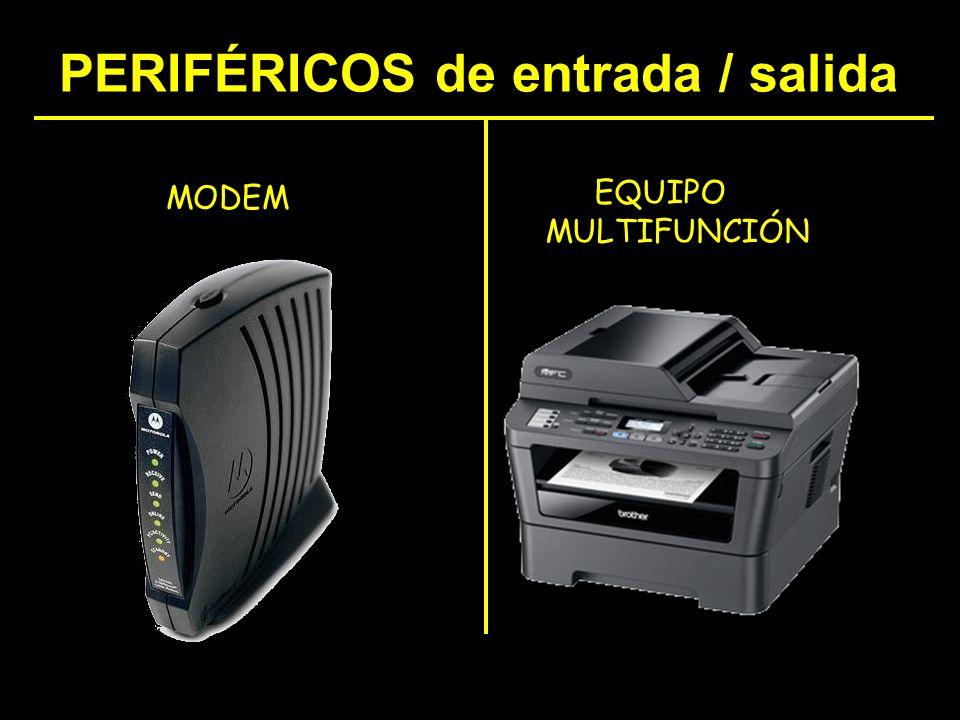 PERIFÉRICOS de entrada / salida MODEM EQUIPO MULTIFUNCIÓN