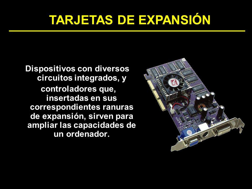 Dispositivos con diversos circuitos integrados, y controladores que, insertadas en sus correspondientes ranuras de expansión, sirven para ampliar las