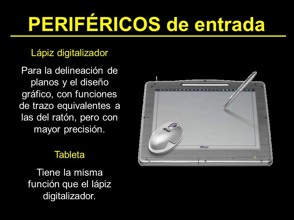 PERIFÉRICOS de entrada Lápiz digitalizador Para la delineación de planos y el diseño gráfico, con funciones de trazo equivalentes a las del ratón, per