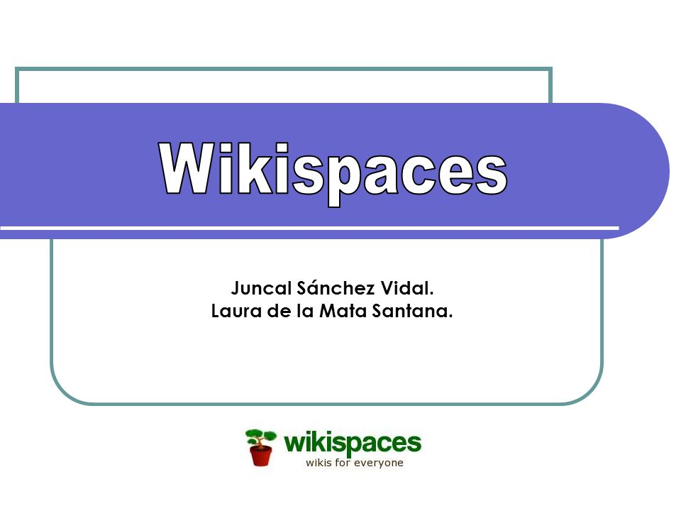 ¿Qué es un wikispaces.