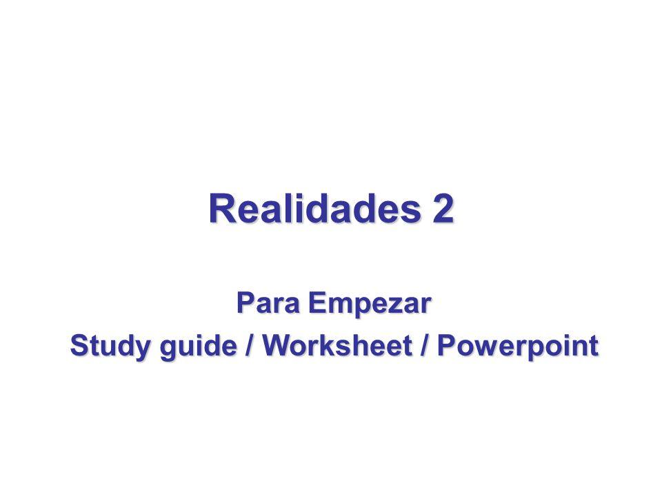 Realidades 2 Para Empezar Study guide / Worksheet / Powerpoint