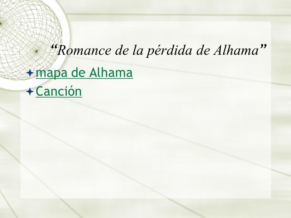 Romance de la pérdida de Alhama mapa de Alhama Canción