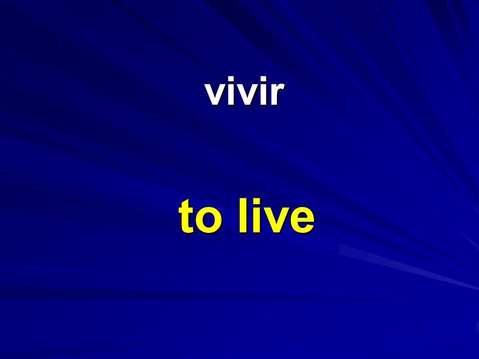 vivir vivir to live