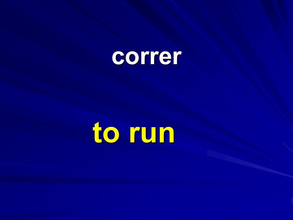 correr correr to run