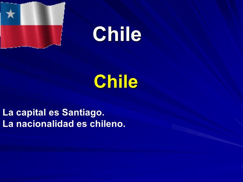 Chile Chile Chile La capital es Santiago. La nacionalidad es chileno.