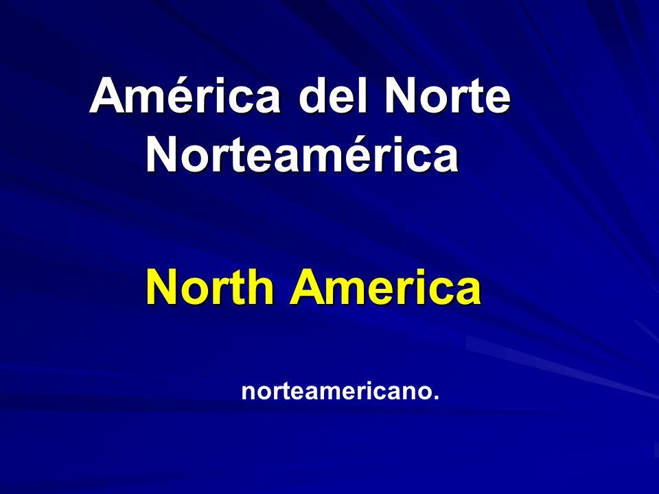 América del Norte Norteamérica América del Norte Norteamérica North America norteamericano.