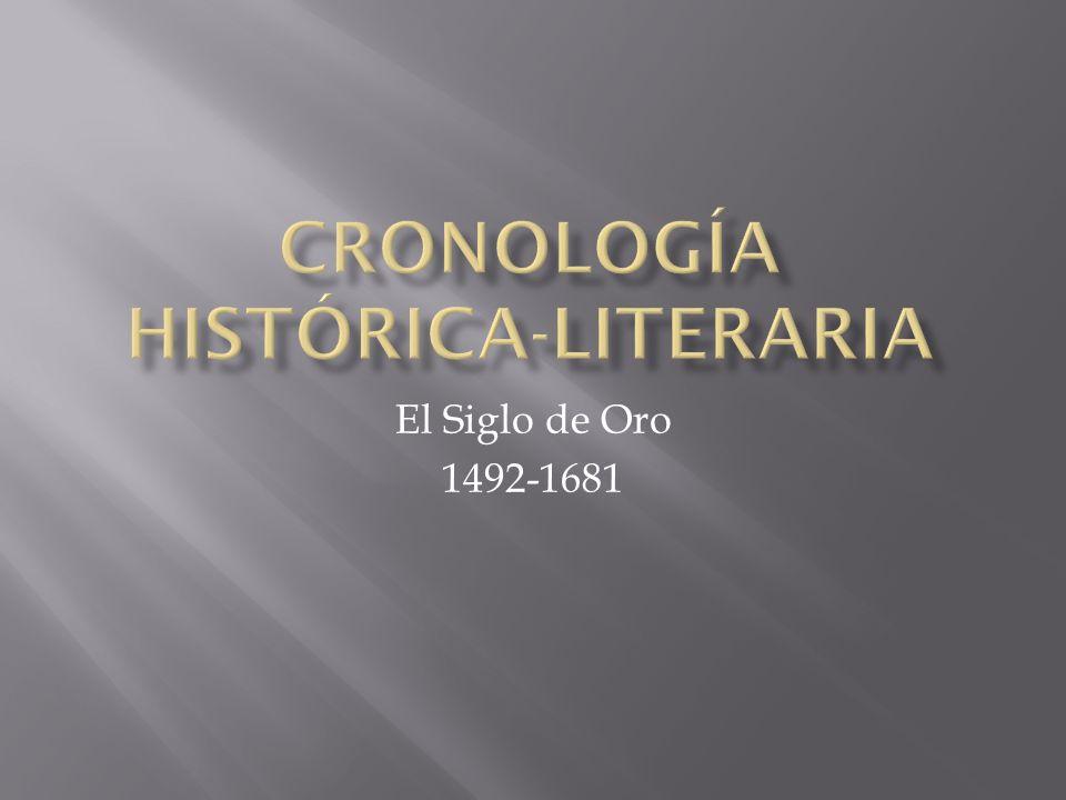 El Siglo de Oro 1492-1681