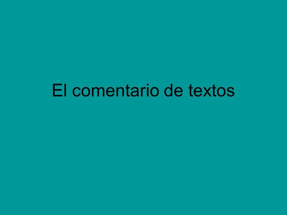 En qué consiste un comentario de textos Explicar un texto es ir dando cuenta, a la vez, de lo que un autor dice y de cómo lo dice.