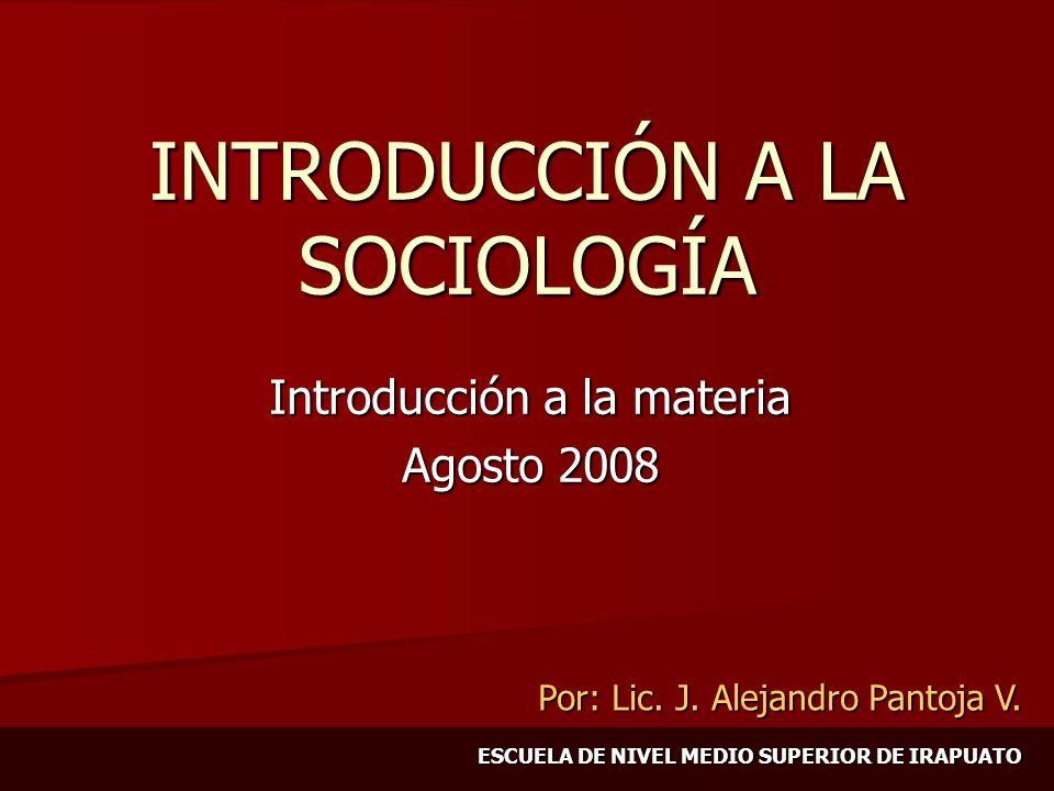 Principios teóricos de la sociología Un cambio en un subsistema afecta a otro en mayor o menor grado.