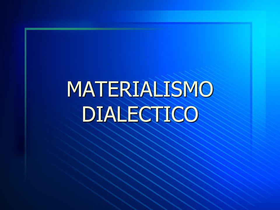 MATERIALISMO DIALÉCTICO Qué es la dialéctica: es un método de razonamiento, de cuestionamiento y de interpretación, que ha recibido distintos significados a lo largo de la historia de la filosofía.