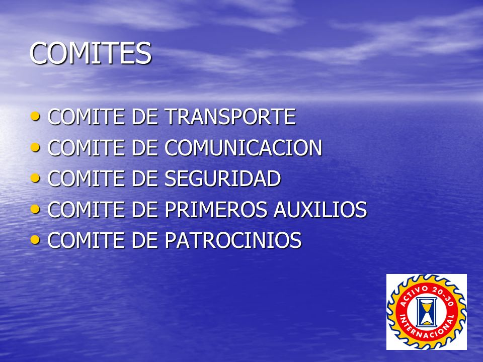 COMITES COMITE DE TRANSPORTE COMITE DE TRANSPORTE COMITE DE COMUNICACION COMITE DE COMUNICACION COMITE DE SEGURIDAD COMITE DE SEGURIDAD COMITE DE PRIM