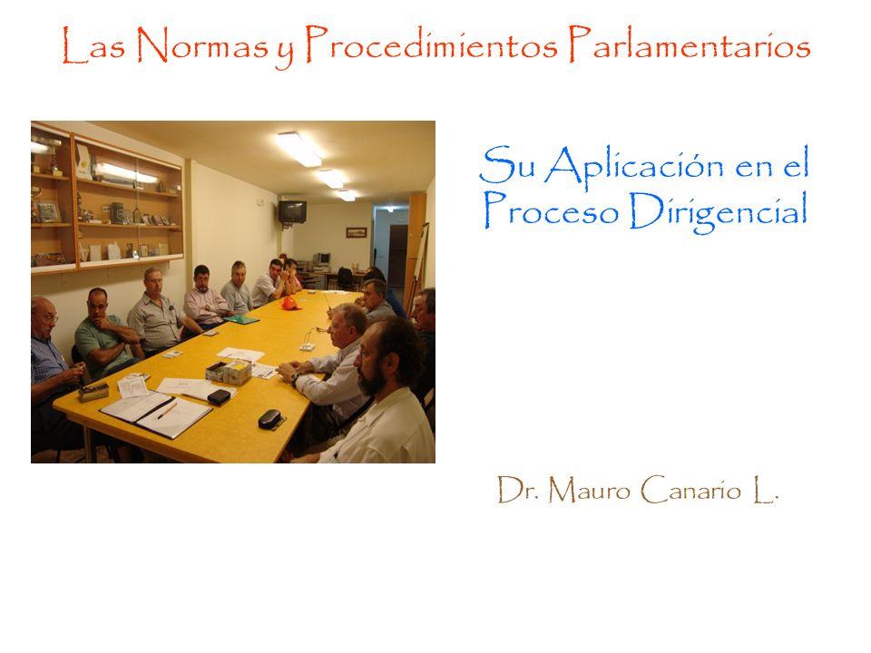 Las Normas y Procedimientos Parlamentarios Su Aplicación en el Proceso Dirigencial Dr.