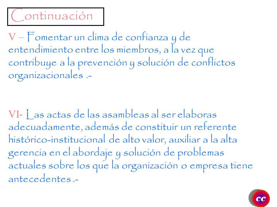 Continuación III – Tomar las mejores decisiones de forma participativa y democrática a lo que contribuye el procedimiento parlamentario, reduce riesgo